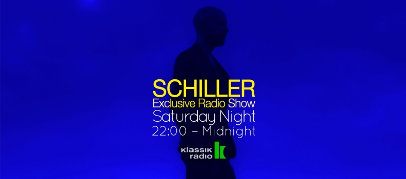 SCHILLER: EXCLUSIVE RADIO SHOW
