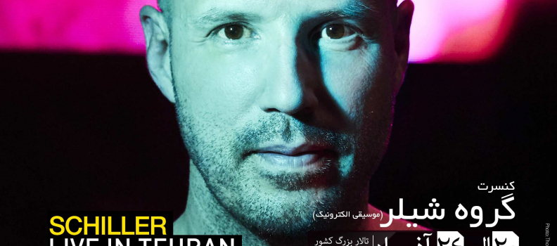 SCHILLER LIVE IN TEHRAN