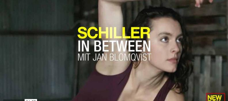 """SCHILLER MIT JAN BLOMQVIST: """"IN BETWEEN"""""""